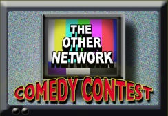 The Other Network Comedy Contest
