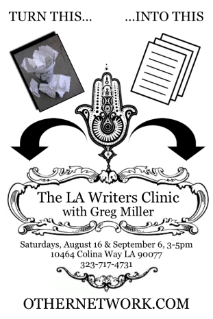 LA WRITERS CLINIC with Greg Miller